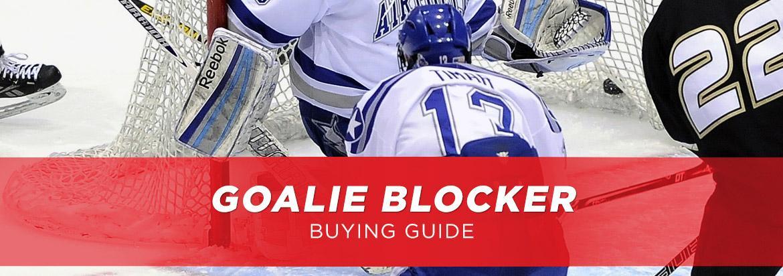 Goalie Blocker Buying Guide: Picking the Best Blocker