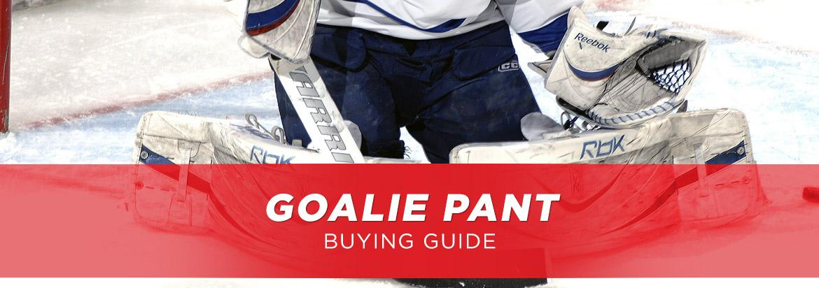 Goalie Pant Buying Guide