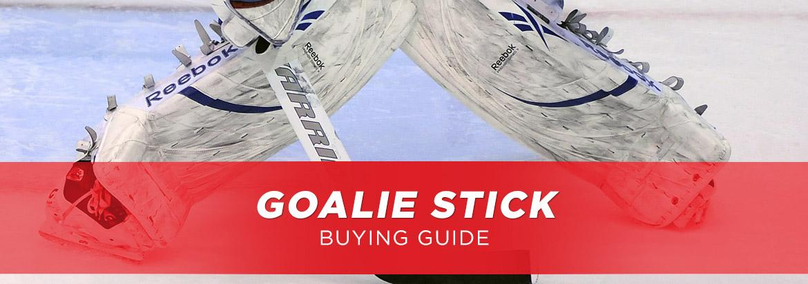 Goalie Stick Buying Guide: Select the Right Stick