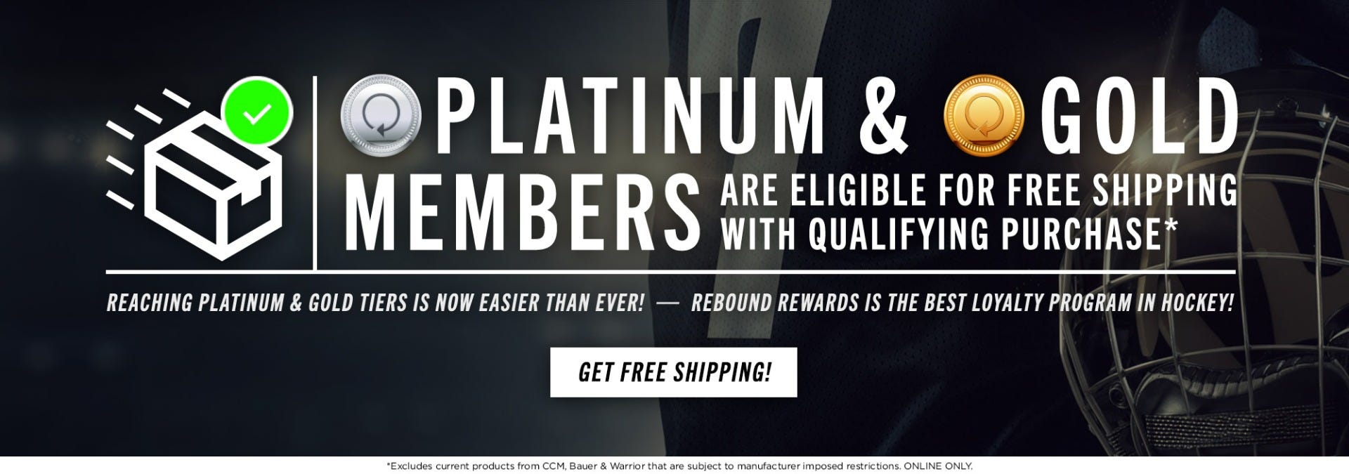 Free Shipping for Rebound Rewards Gold and Platinum Members