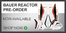 Bauer Reactor Pre-Order